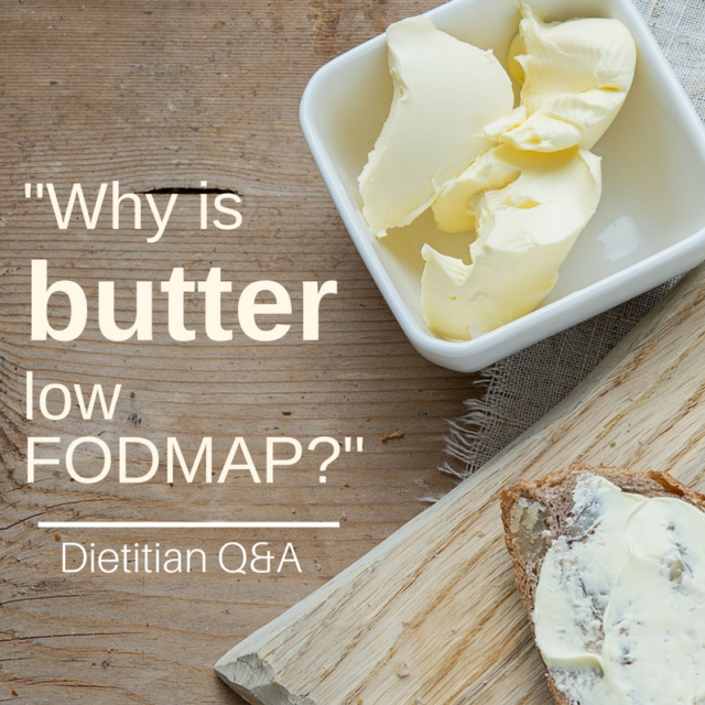 Why Is Butter Low FODMAP? Dietitian Q&A
