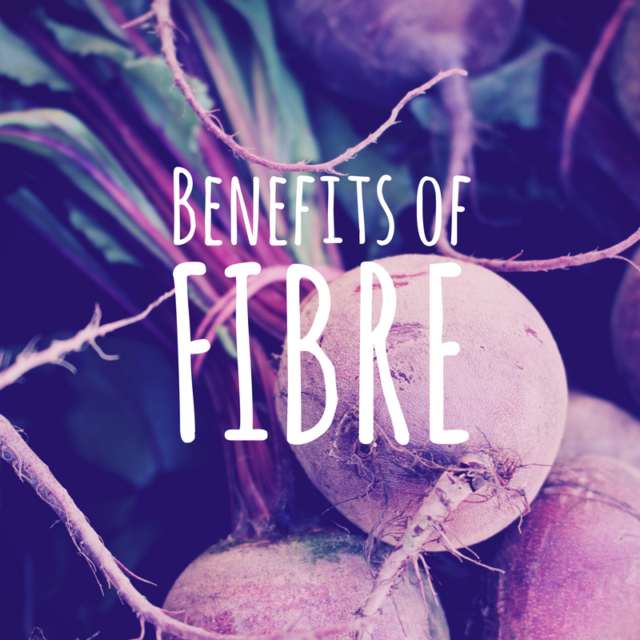 Benefits of Fibre & How to Boost Your Intake